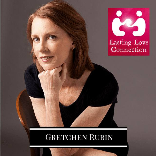 Gretchen Rubin - Habits for a Happy relationship